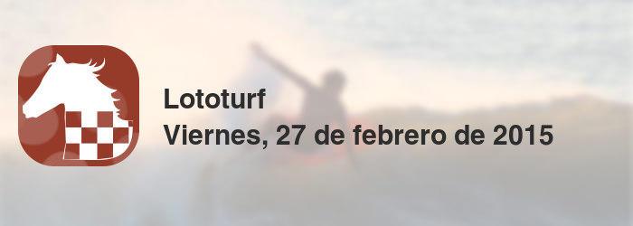Lototurf del viernes, 27 de febrero de 2015