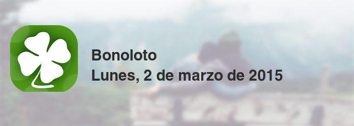 Bonoloto del lunes, 2 de marzo de 2015