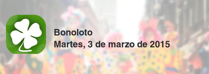 Bonoloto del martes, 3 de marzo de 2015