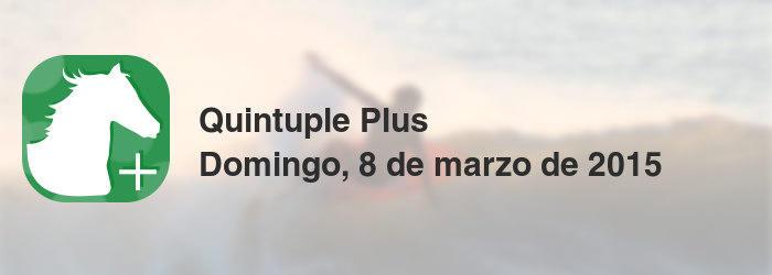 Quintuple Plus del domingo, 8 de marzo de 2015