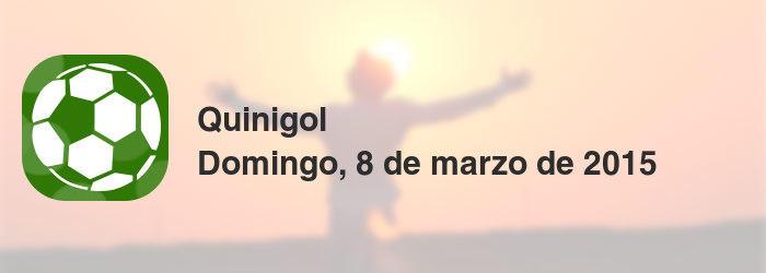 Quinigol del domingo, 8 de marzo de 2015
