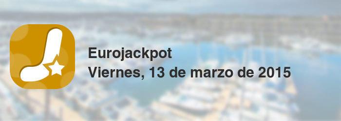 Eurojackpot del viernes, 13 de marzo de 2015