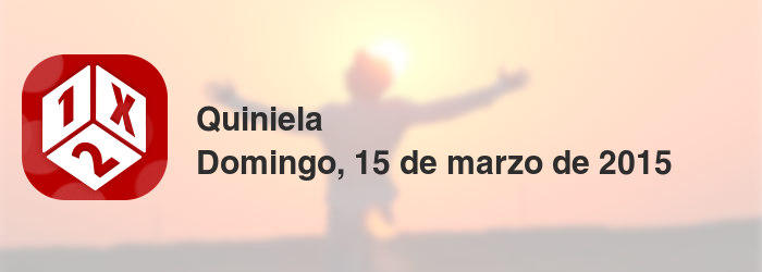 Quiniela del domingo, 15 de marzo de 2015