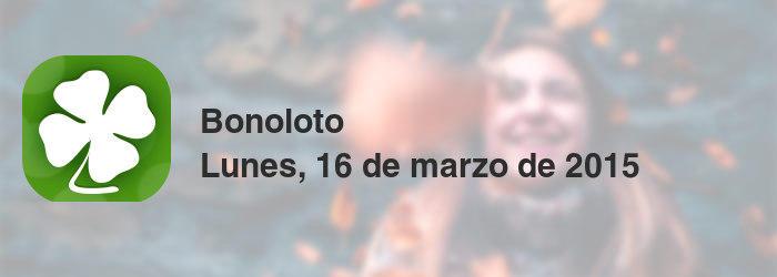 Bonoloto del lunes, 16 de marzo de 2015