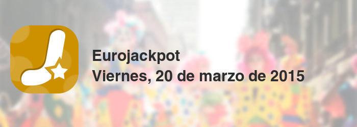 Eurojackpot del viernes, 20 de marzo de 2015