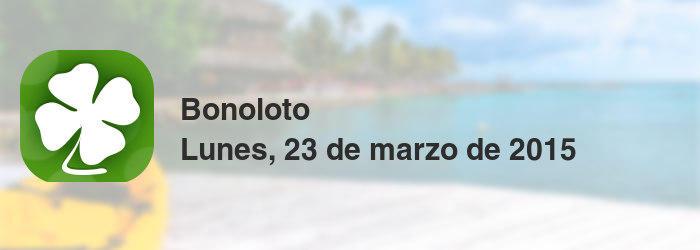 Bonoloto del lunes, 23 de marzo de 2015