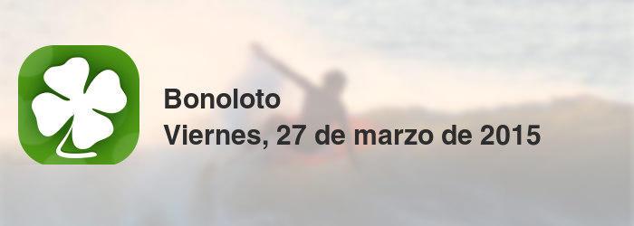 Bonoloto del viernes, 27 de marzo de 2015