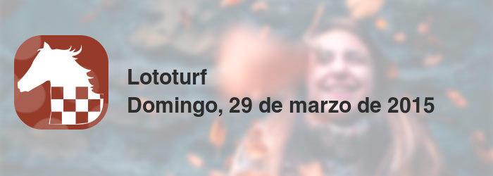 Lototurf del domingo, 29 de marzo de 2015