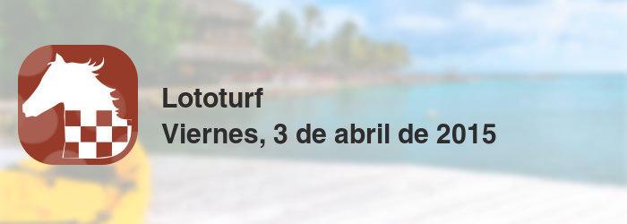 Lototurf del viernes, 3 de abril de 2015