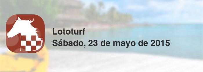 Lototurf del sábado, 23 de mayo de 2015