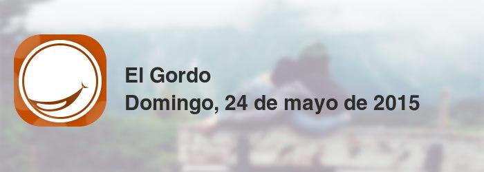 El Gordo del domingo, 24 de mayo de 2015