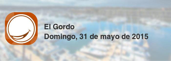 El Gordo del domingo, 31 de mayo de 2015