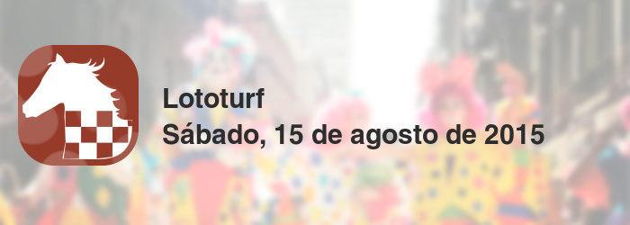 Lototurf del sábado, 15 de agosto de 2015