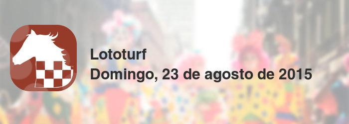 Lototurf del domingo, 23 de agosto de 2015