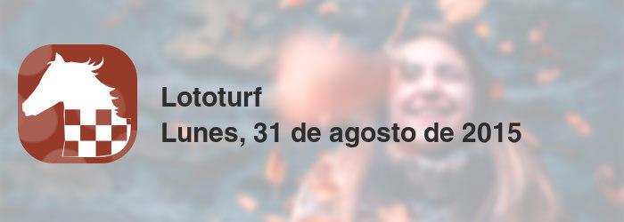 Lototurf del lunes, 31 de agosto de 2015