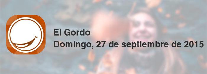 El Gordo del domingo, 27 de septiembre de 2015