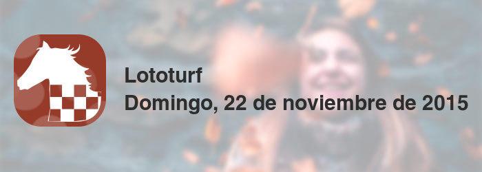 Lototurf del domingo, 22 de noviembre de 2015
