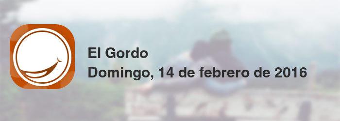 El Gordo del domingo, 14 de febrero de 2016