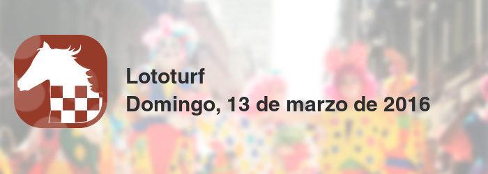 Lototurf del domingo, 13 de marzo de 2016