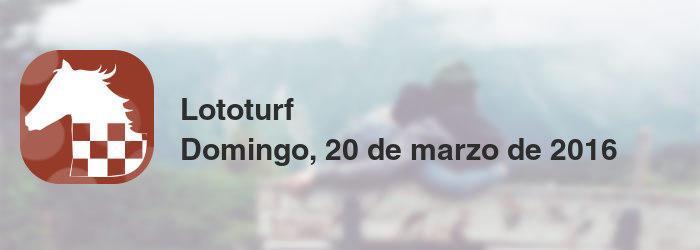 Lototurf del domingo, 20 de marzo de 2016