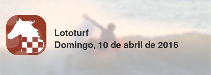 Lototurf del domingo, 10 de abril de 2016