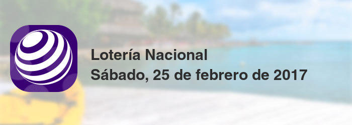 Combinación Ganadora De Lotería Nacional Del Sábado 25 De Febrero De 2017