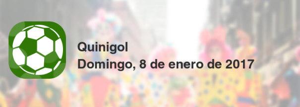 Quinigol del domingo, 8 de enero de 2017