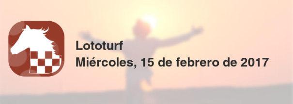 Lototurf del miércoles, 15 de febrero de 2017