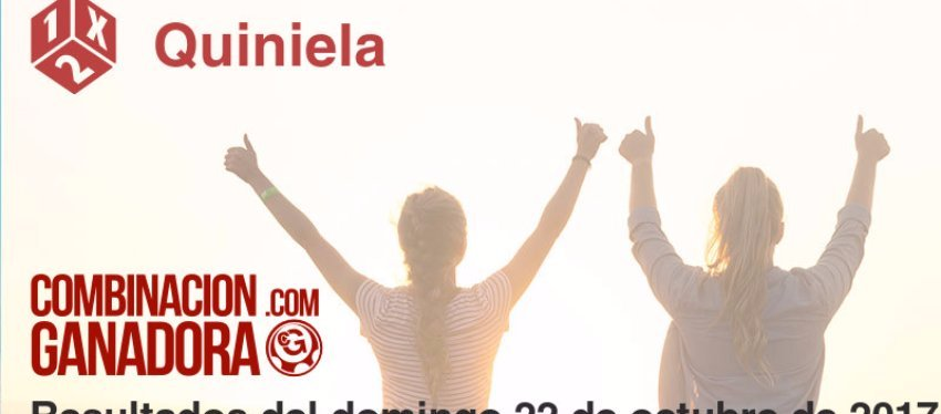 Quiniela del domingo 22 de octubre de 2017
