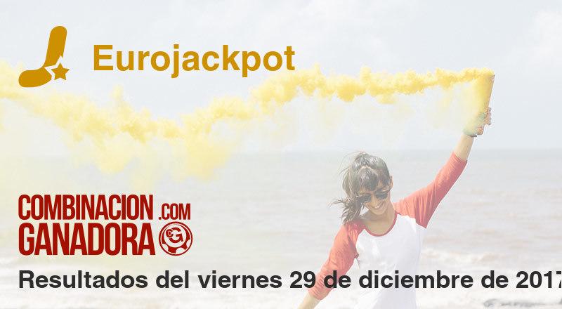 Eurojackpot del viernes 29 de diciembre de 2017