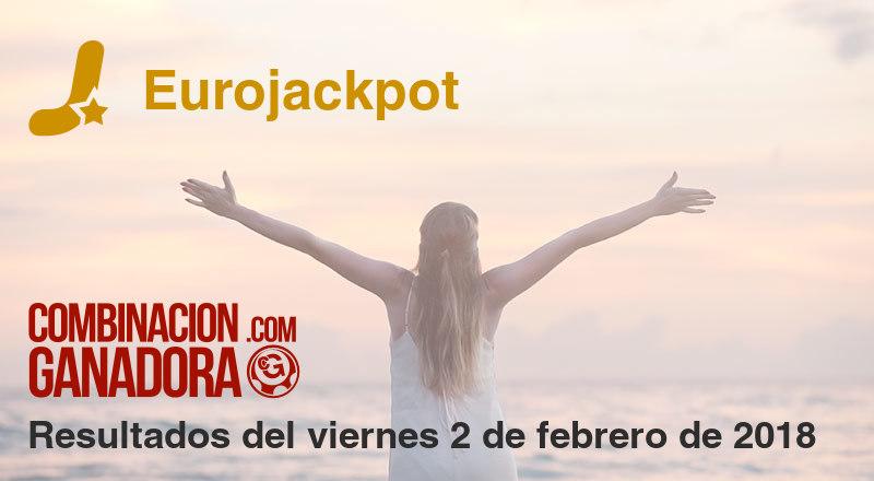 Eurojackpot del viernes 2 de febrero de 2018
