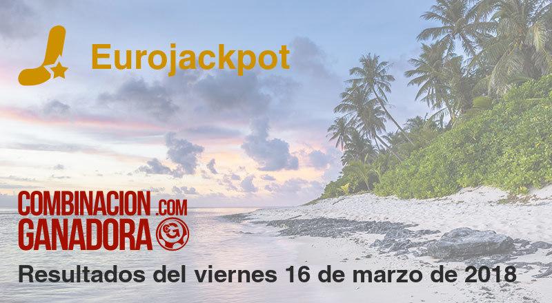Eurojackpot del viernes 16 de marzo de 2018