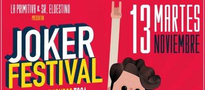 Cartel del Joker Festival.