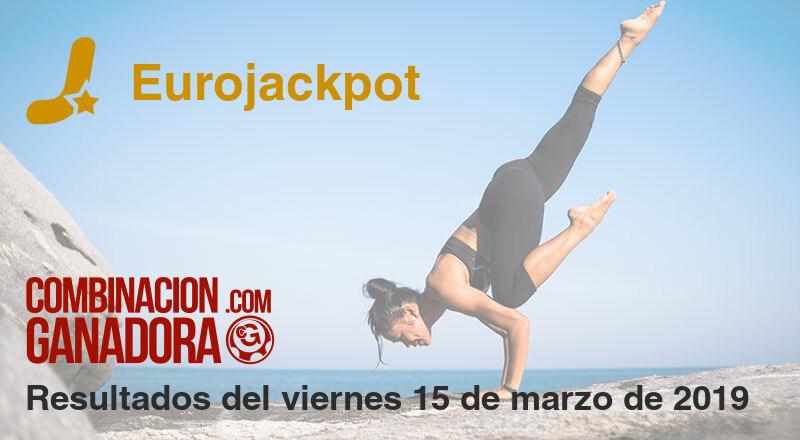 Eurojackpot del viernes 15 de marzo de 2019