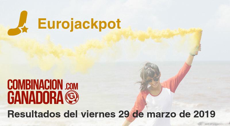 Eurojackpot del viernes 29 de marzo de 2019