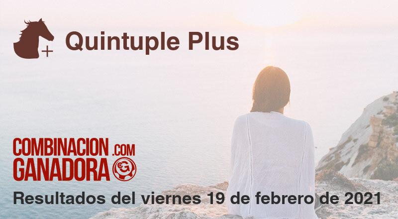Quintuple Plus del viernes 19 de febrero de 2021