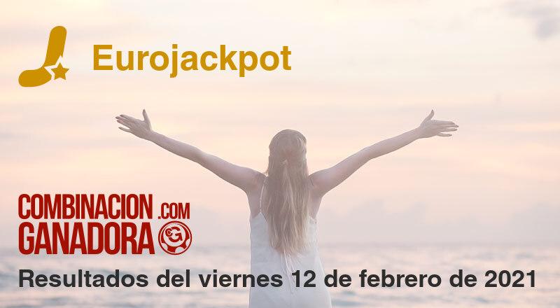 Eurojackpot del viernes 12 de febrero de 2021