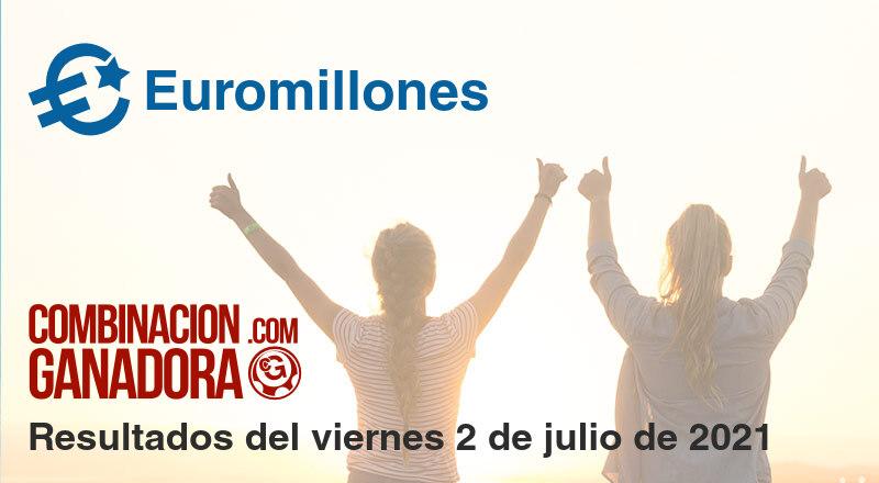 Euromillones del viernes 2 de julio de 2021