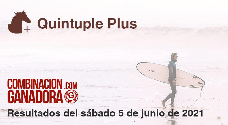 Quintuple Plus del sábado 5 de junio de 2021