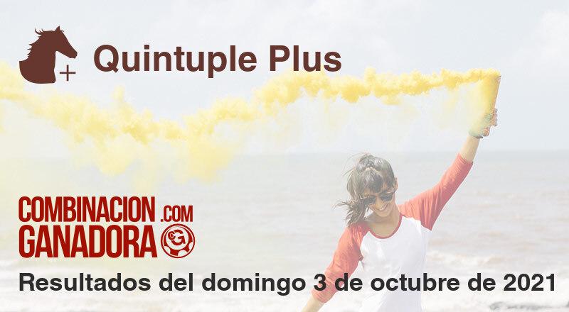 Quintuple Plus del domingo 3 de octubre de 2021