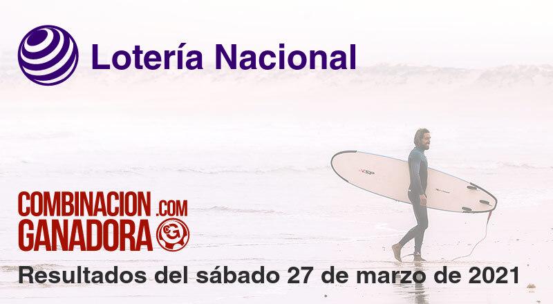 Lotería Nacional del sábado 27 de marzo de 2021