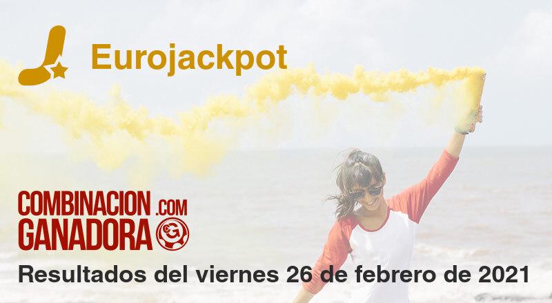 Eurojackpot del viernes 26 de febrero de 2021