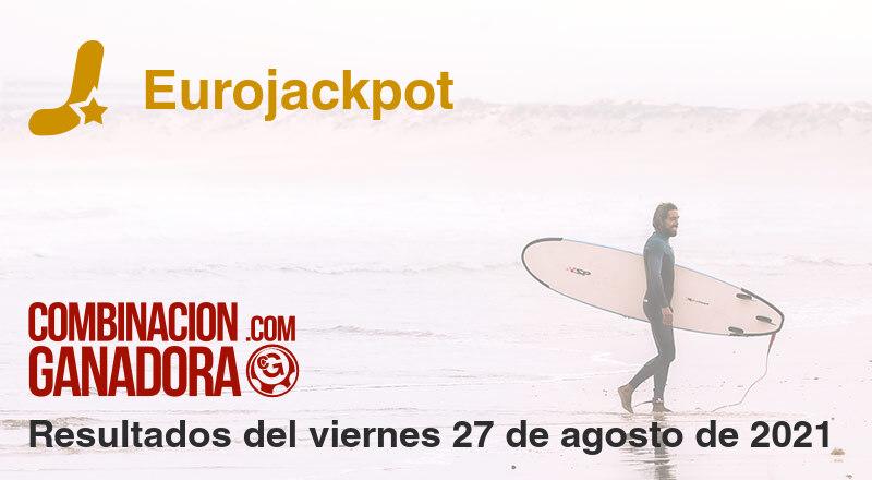 Eurojackpot del viernes 27 de agosto de 2021