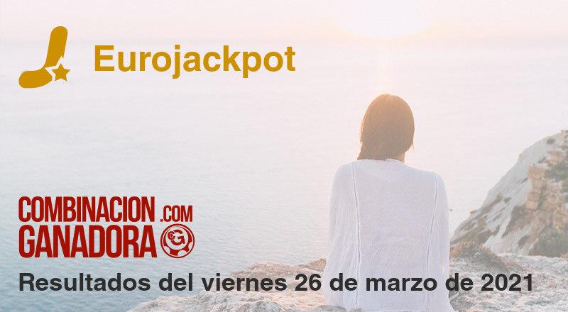 Eurojackpot del viernes 26 de marzo de 2021