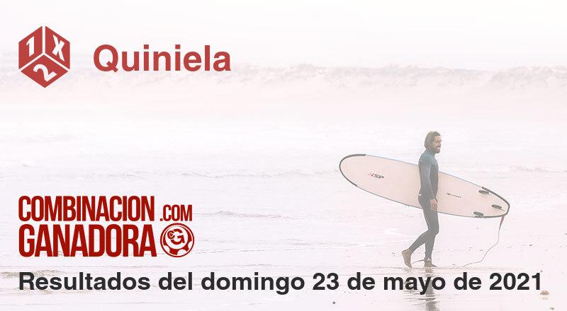 Quiniela del domingo 23 de mayo de 2021