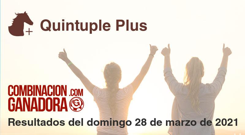 Quintuple Plus del domingo 28 de marzo de 2021