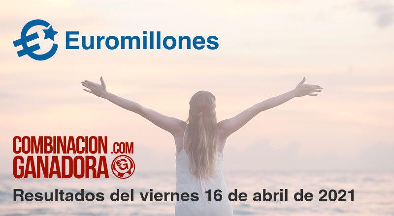 Euromillones del viernes 16 de abril de 2021