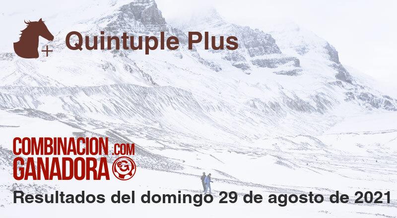 Quintuple Plus del domingo 29 de agosto de 2021