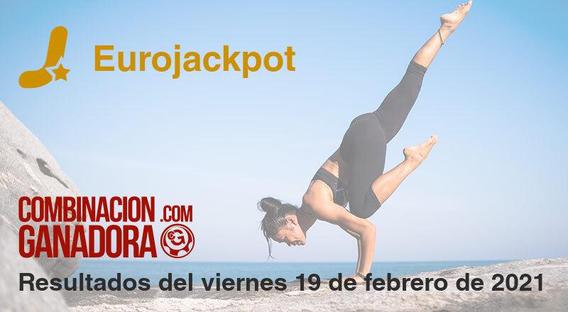 Eurojackpot del viernes 19 de febrero de 2021