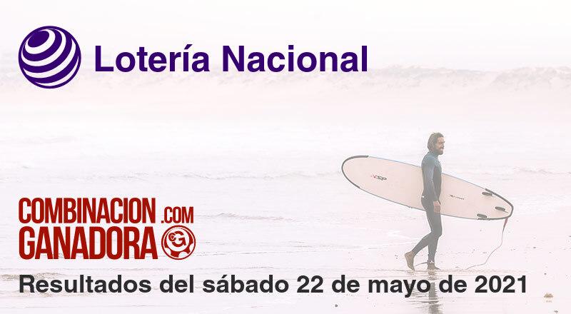 Lotería Nacional del sábado 22 de mayo de 2021
